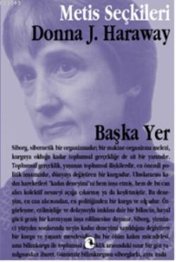 baska-yer-donna-harawayden-secme-yazilar-donna-haraway